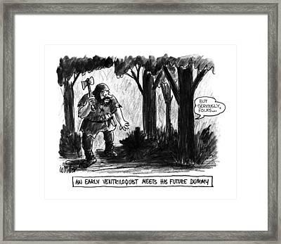 An Early Ventriloquist Meets His Future Dummy Framed Print by Warren Miller