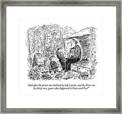 And After The Prime Rate Declined By Half A Point Framed Print