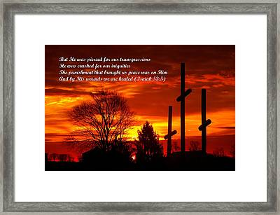 ...and By His Wounds We Are Healed - Isaiah 53.5 Framed Print by Michael Mazaika