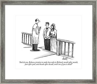 And Do You, Rebecca, Promise To Make Love Only Framed Print by Tom Cheney