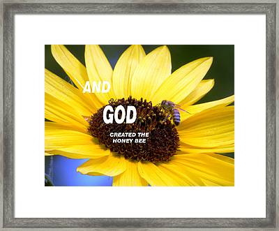 And God Created The Honey Bee Framed Print by Belinda Lee