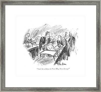 And His Address Is Fort Dix Framed Print