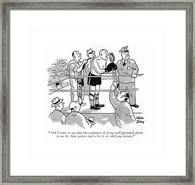 And I Want To Say That The Assurance Framed Print
