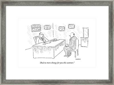 And No More Thongs For You This Summer Framed Print by Robert Mankoff
