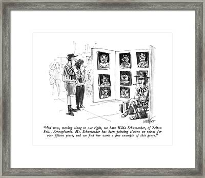 And Now, Moving Along To Our Right, We Have Hilda Framed Print