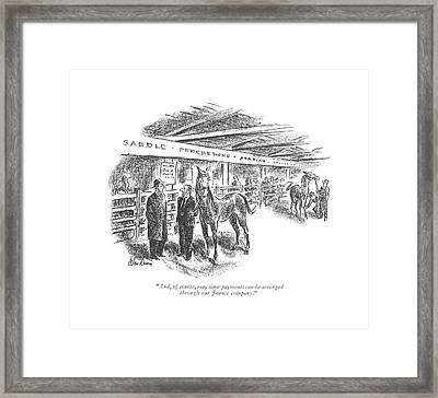 And, Of Course, Easy Time Payments Framed Print