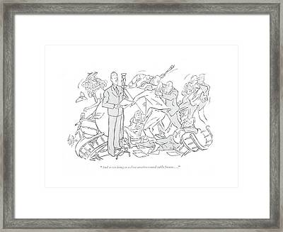 And So We Bring To A Close Another Round-table Framed Print by George Price