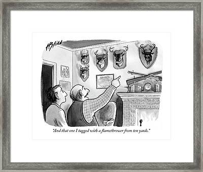 And That One I Tagged With A Flamethrower Framed Print by Harry Bliss