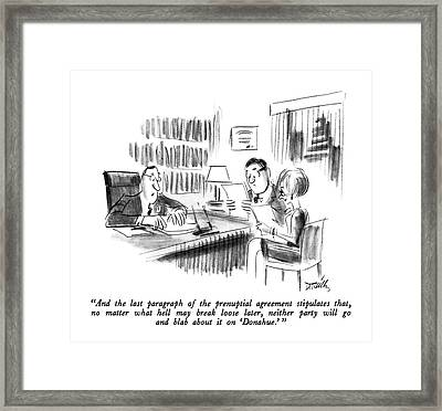 And The Last Paragraph Of The Prenuptial Framed Print by Donald Reilly