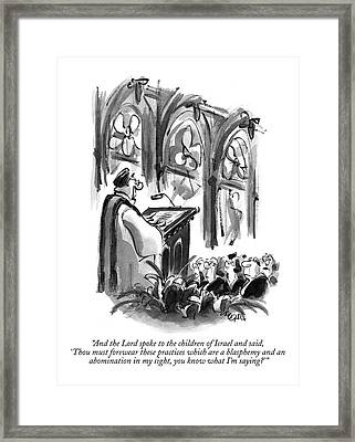 And The Lord Spoke To The Children Of Israel Framed Print