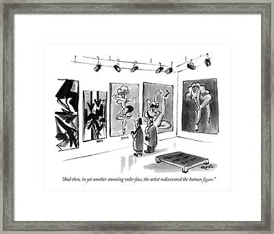 And Then, In Yet Another Stunning Volte-face Framed Print by Lee Lorenz