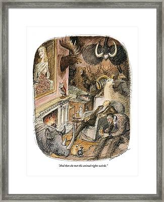 And Then She Met This Animal-rights Weirdo Framed Print