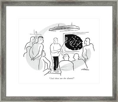 And These Are The Alumni Framed Print by  Alain