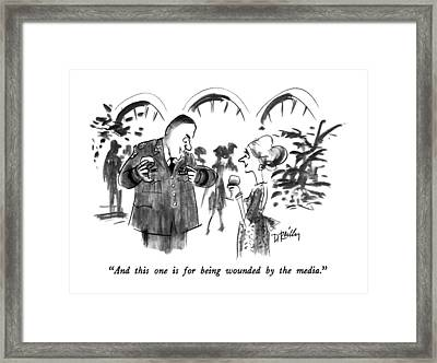 And This One Is For Being Wounded By The Media Framed Print by Donald Reilly