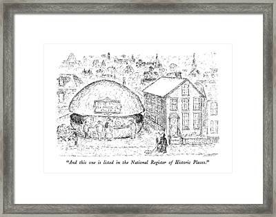 And This One Is Listed In The National Register Framed Print