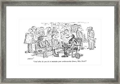 And What Do You Do To Maintain Framed Print