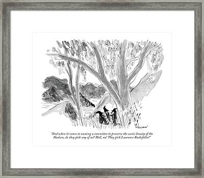 And When It Comes To Naming A Committee Framed Print by James Stevenson