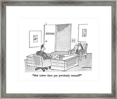 And Where Have You Previously Moused? Framed Print by Mick Stevens