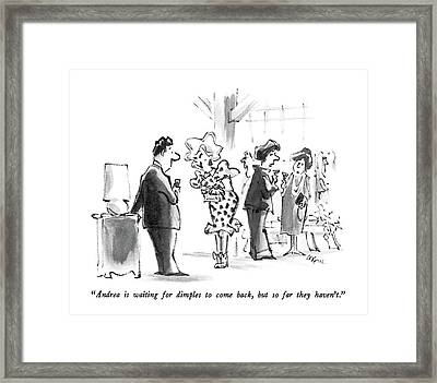 Andrea Is Waiting For Dimples To Come Back Framed Print by Lee Lorenz