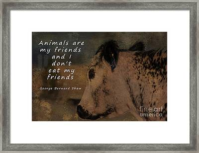 Animals Are My Friends Framed Print
