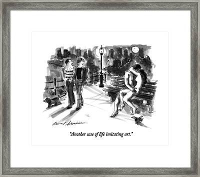 Another Case Of Life Imitating Art Framed Print by Bernard Schoenbaum