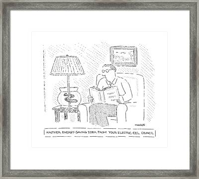 Another Energy-saving Idea From Your Electric-eel Framed Print