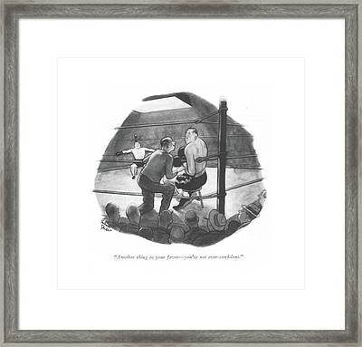 Another Thing In Your Favor - You're Framed Print by Richard Decker