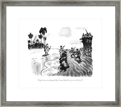 Any Of You Men From The New Jersey Tenth Framed Print