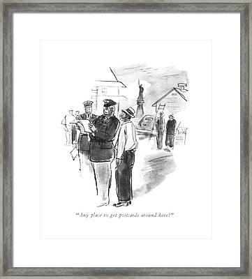 Any Place To Get Postcards Around Here? Framed Print by Perry Barlow