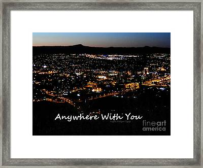 Framed Print featuring the digital art Anywhere With You by Angelia Hodges Clay