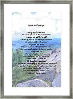 Apache Wedding Prayer Framed Print