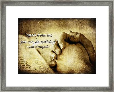 Apart From Me You Can Do Nothing Framed Print by Lincoln Rogers