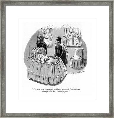 Are You Sure You Aren't Making A Mistake? Groton Framed Print by Helen E. Hokinson