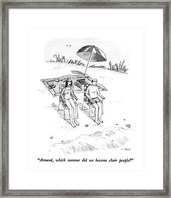 Armand, Which Summer Did We Become Chair People? Framed Print