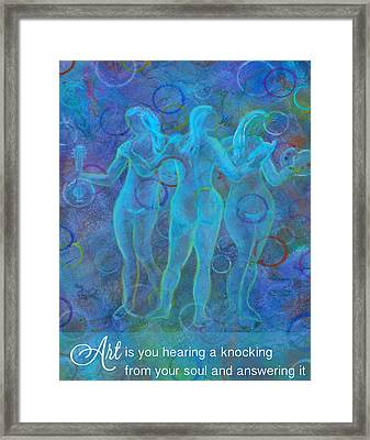 Art Is A Knocking Of The Soul Framed Print by The Art With A Heart By Charlotte Phillips