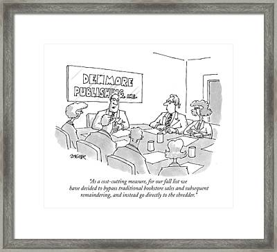 As A Cost-cutting Measure Framed Print