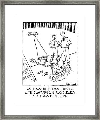As A Way Of Filling Brogues With Guacamole Framed Print