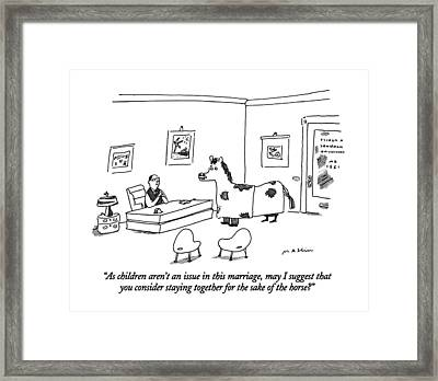 As Children Aren't An Issue In This Marriage Framed Print
