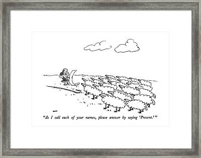As I Call Each Of Your Names Framed Print by George Booth