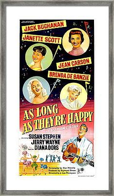 As Long As Theyre Happy, Us Poster Framed Print by Everett