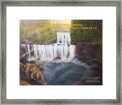 As The Deer Panteth For Flowing Streams Framed Print by Kimberlee Baxter