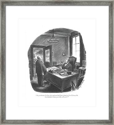 As You Know Framed Print