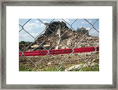 Asbestos Demolition Hazard Warning Framed Print by Jim West