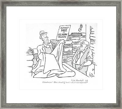 Ask Marshall! Ask Eisenhower! How Should I Know Framed Print
