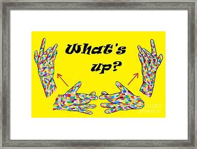 Asl What's Up? Framed Print