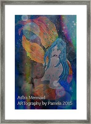 Astral Mermaid Framed Print by ARTography by Pamela Smale Williams