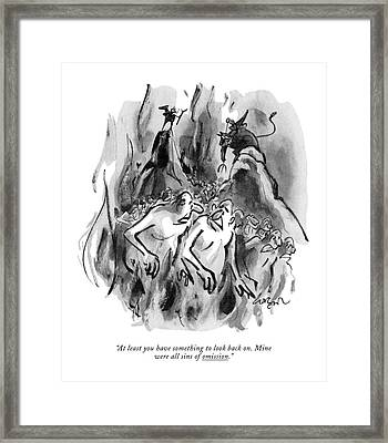 At Least You Have Something To Look Back Framed Print
