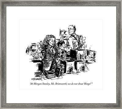 At Morgan Stanley Framed Print