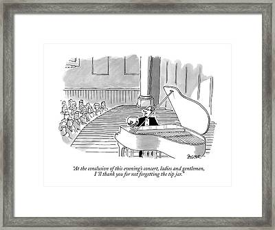 At The Conclusion Of This Evening's Concert Framed Print by Jack Ziegler