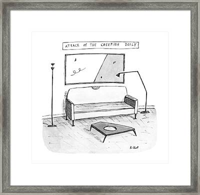 Attack Of The Creeping Doily Framed Print by Roz Chast